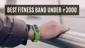 Best Fitness band in India under 3000